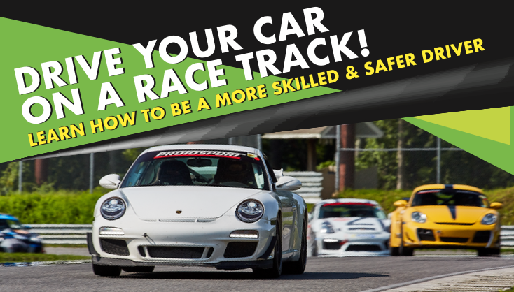 Drive your car on a race track! Learn How to be a more skilled & safer Driver.